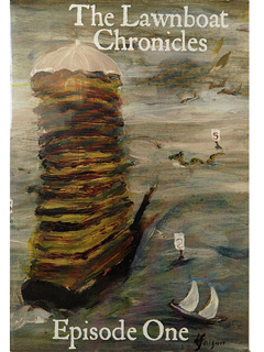 The Lawnboat Chronicles, Episode One by Dorothy Faison